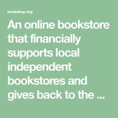 An online bookstore that financially supports local independent bookstores and gives back to the book community. Beloved Toni Morrison, Bryan Stevenson, Book Boxes, Buying Books Online, Chimamanda Ngozi Adichie, National Book Award, Collection Of Poems, Book Suggestions, Coffee And Books
