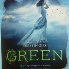 "Kerstin Gier "" GREEN "" - Recensione Libro  http://matutteame.blogspot.com/2014/05/kerstin-gier-green-recensione-libro.html"