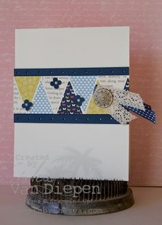 Stampin' Up! Pennant Punch  by Kimberly Van Diepen at Stampin' By The Sea