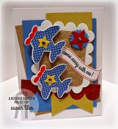 Card by Susan Liles. Reverse Confetti stamp sets: Here We Go and Beautiful Banners. Confetti Cuts: Here We Go, Oh My Stars, Beautiful Banners and Love Note. Friendship card. Anniversary card.
