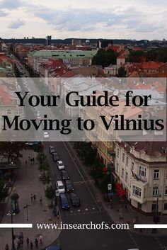 Moving To Or Visiting Lithuania in 2016? This is everything you need to know.