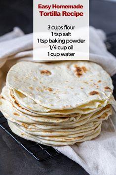 Easy Tortilla Recipe, Tortilla Recipes, Fun Baking Recipes, Cooking Recipes, Homemade Tortillas, Recipe For Tortillas, Flour Tortillas, Good Food, Yummy Food