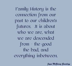201 best Genealogy Quotes images