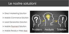 Per ogni problema esiste una soluzione .....