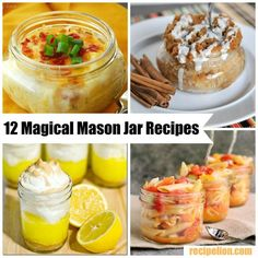 12 Magical Mason Jar Recipes - Mason jar meals, mason jar gift ideas, and more delicious recipes made in jars!