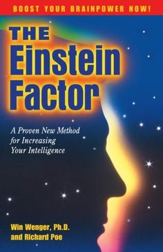 The Einstein Factor. An important book on Creativity.