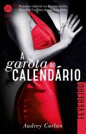 Baixar Livro A Garota do Calendario - Fevereiro -  Audrey Carlan em PDF, ePub e…