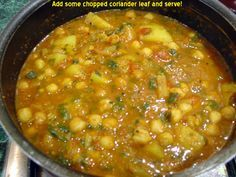 Channa Masala. A friend of mine got me hooked on this