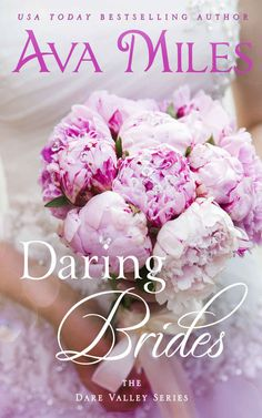 Daring Brides (Dare Valley Series) - Kindle edition by Ava Miles. Literature & Fiction Kindle eBooks @ Amazon.com.