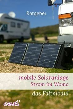 ich stelle vor: die ultimativ mobile Solaranlage für Wohnmobil & Camping: 100Wp faltbares Solarmodul plus Peak Power Pack, eine mobile Lithium Batterie.