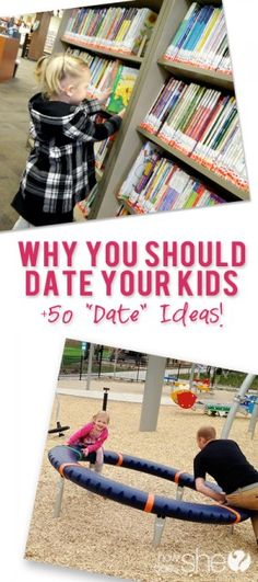 Why you should date your kids…and 50 fun date ideas! | Love the idea of monthly dates!