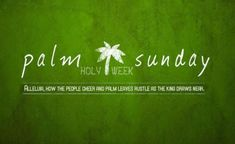 Happy Palm Sunday Images, Quotes, Messages, Greetings, Wishes Happy Easter Messages, Sunday Messages, Sunday Wishes, Sunday Greetings, Messages For Friends, Wishes For Friends, Palm Sunday Quotes, Happy Palm Sunday, Sunday Pictures
