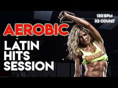 Aerobic Latin Hits Session (Non-Stop Mixed Compilation for Fitness & Workout 130 Bpm / 32 Count) - YouTube Workout Music, Non Stop, Aerobics, Counting, Fitness, Youtube, Youtubers, Youtube Movies