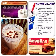 Advoblizzard Idea  1 package vanilla meal replacement shake; 1 cup ice; 1 cup water or Almond Milk; 1/2 AdvoCare Snack bar (use other half to sprinkle on top). Blend and enjoy!!! www.halletthealth.com