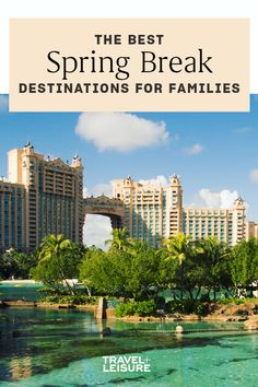 From classic #beach #vacations to #waterpark thrills, we've pulled together a list of destinations across the #U.S. and #Caribbean that are sure to entertain your kids, no matter how old they are. #familytrip #familytravel #travelwithkids #springbreak #destin #florida #miami Best Spring Break Destinations, Spring Break Trips, Spring Vacation, Best Family Vacations, Beach Vacations, Family Travel, Zion National Park, National Parks, Keystone Resort