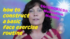 Face Exercise - How to Construct Your Basic WORKOUT for Your DAILY FACE ...