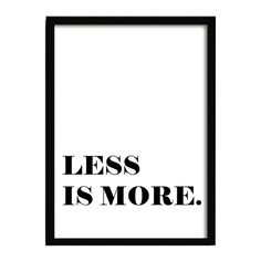 Cuadro con Marco LESS IS MORE -24x33-