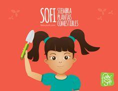 Sofi siembra plantas comestibles