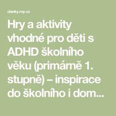 Hry a aktivity vhodné pro děti s ADHD školního věku (primárně 1. stupně) – inspirace do školního i domácího prostředí - 4. část Aktiv, Math Equations, School, Autism