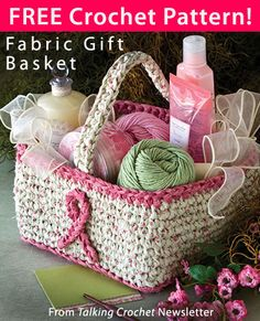 Fabric Gift Basket Download from Talking Crochet newsletter. Click on the photo to access the free pattern. Sign up for this free newsletter here: AnniesNewsletters.com.