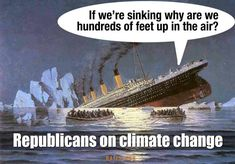 """Funniest Political Memes of 2015: Republicans on Climate Change  But neither is it fixable. Check out Luke 21:25. But counterintuitivly, the most common mandate in the Bible is """"Do not be afraid"""" or one of several variations like """"Be anxious for nothing."""" That includes climate change and terrorism. Father is in control, like it or not. It's better to like it. Ü  And he is a lovable Father."""