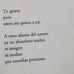 me quiero a mi no por escuchar promesas #quotes for a new life