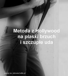 Tak odchudzają się amerykańskie aktorki i celebrytki. Oto popularna i skuteczna metoda rodem z Hollywood na płaski brzuch i szczupłe uda. Teraz robi ona fu Slim Thighs, Lose Weight, Weight Loss, Keep Fit, Excercise, Zumba, Personal Trainer, I Tattoo, Fitness Inspiration