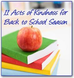11 Acts of Kindness for Back to School Season
