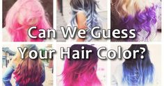 Can We Guess Your Hair Color? | Playbuzz