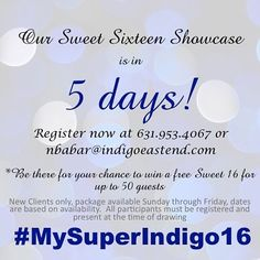 Tag someone who you think shouldn't miss out on this event! #MySuperIndigo16 #Sweet16 #IndigoEastEnd by indigoeastend