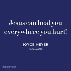Jesus can heal you everywhere you hurt Jesus Heals, Jesus Christ, Joyce Meyer Ministries, Faith Is The Substance, Who Is Jesus, Faith Walk, Health Heal, Lord And Savior, Son Of God