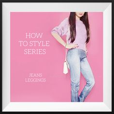 How to style jeans leggings