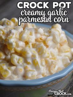 The flavor of this super easy Creamy Crock Pot Garlic Parmesan Corn is so good no one will believe you when you reveal to them the secret ingredient! #crockpot #crockpotrecipes #holiday #easydinner