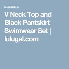 V Neck Top and Black Pantskirt Swimwear Set   lulugal.com