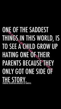 Parental Alienation Awareness of America New Quotes, Quotes To Live By, Love Quotes, Funny Quotes, Inspirational Quotes, Motivational, Baby Quotes, 2015 Quotes, Funny Memes