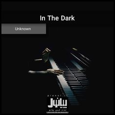 Unknown - In The Dark  در پیانول بشنوید: https://t.me/pianol/249  #پیانول #پیانو #مجله #موسیقی #دانلود #آهنگ #لایت #pianol #piano #magazine #mag #music #track #download #InTheDark #in_the_dark #lightmusic #light_music #soundtrack #pin #fb