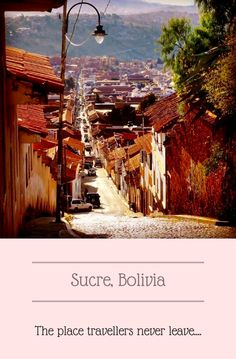 Dinosaurs, historic buildings, Spanish schools and views to die for.  Sucre is a city where travellers spend longer than initially planned. Find out the 5 reasons why Sucre should figure on your South American itinerary now. #Sucre #Bolivia #Cities #SouthAmerica