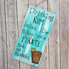 Arghhh!!!  . . . #rum #pirates #alcohol #drinking #woodensign #pirate #wallart #barsign #bardecor #booze #bartender #sign #art #etsyshop #shopetsy #smallbiz #wahm #handpainted #custom