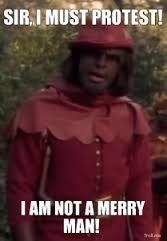 Worf is not a Merry Man.