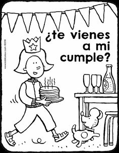 te vienes a mi cumple - dibujo - dibujo para colorear - lámina para colorear Birthday Coloring Pages, Comics, Party, Coloring Pages, Winter Trees, Invitation Cards, Invitations, Crafts, Parties
