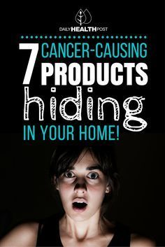 7 Cancer-Causing Products Hiding In Your Home via @dailyhealthpost