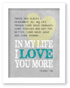 In my life Beatles lyrics art print, music art print, gift for her, gift for him