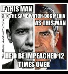 If Obama had the same media watchdogs as Nixon had he would have been impeached 12 times over! #pjnet #Tcot #TGDN