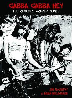 Ramones Graphic Novel 1,2,3,4!