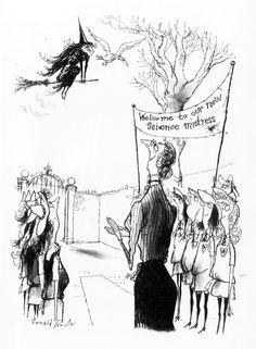 """""""welcome to our new Science mistress"""" 'St, Trinian's' illustration by Ronald Searle Halloween Illustration, Children's Book Illustration, Frances Movie, Childhood Fears, St Trinians, Ronald Searle, Ralph Steadman, English Artists, Witch Art"""