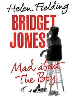 A Review of Bridget Jones: Mad About the Boy by HelenFielding http://threeladiesandtheirbabies.wordpress.com. #book #bridgetjones #madabouttheboy #helenfielding #review #bookreview
