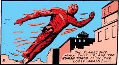 The first superhero appeared on official Marvel Comics pages (1939 - Marvel Comics #1) -- Human Torch --