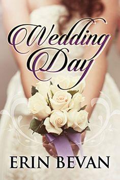 Wedding Day by Erin Bevan