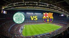 Ver Celtic vs Barcelona EN VIVO Online Champions League Miercoles 23 de Noviembre 2016