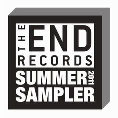 The End Records 2011 Summer Sampler $0.00